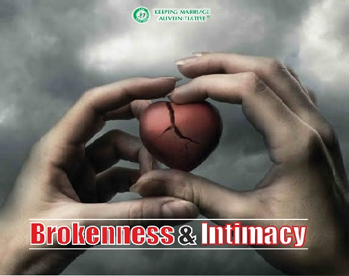 Brokenness and Intimacy