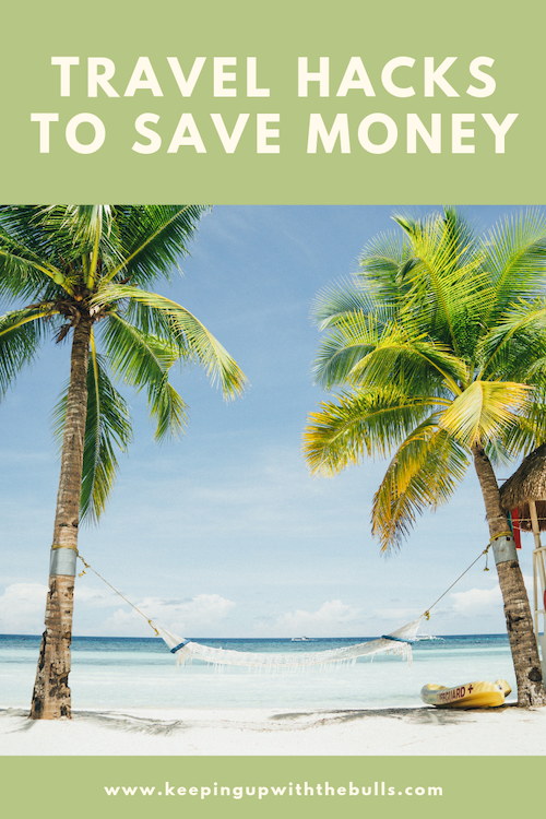 Travel hacks to save money pinterest