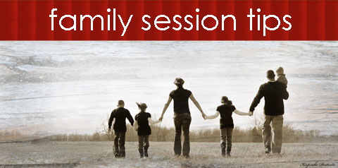 Family Session Tips