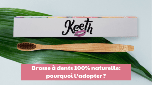 Read more about the article Brosse à dents 100% naturelle: pourquoi l'adopter ?