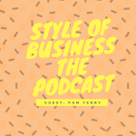 New! SOB Episode with Pam Terry – Public Speaking Consultant & Coach
