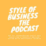 Epi 75: Stewarding What You Have for a Happily Better After with Brittanie Thomas
