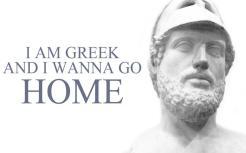 I AM GREEK AND Ι WANNA GO HOME