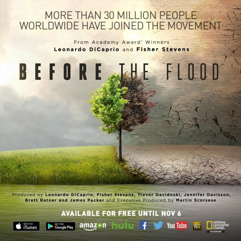Don't wait, watch Before the Flood right now. It's free through Sunday November 6th.
