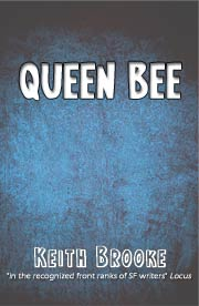 Queen Bee - short science fiction by Keith Brooke