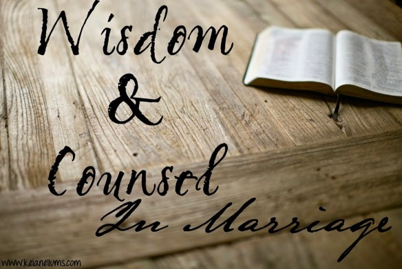 Wisdom and Counsel In Marriage