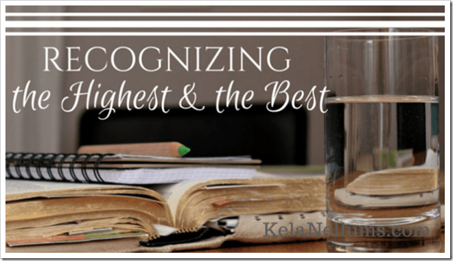 Pursuing What Is Excellent -- Recognizing the Highest and the Best
