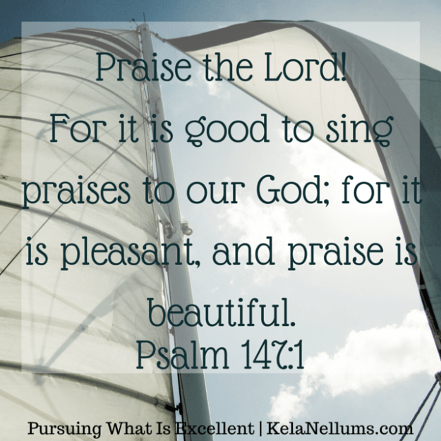 Praise the Lord!For it is good to sing praises