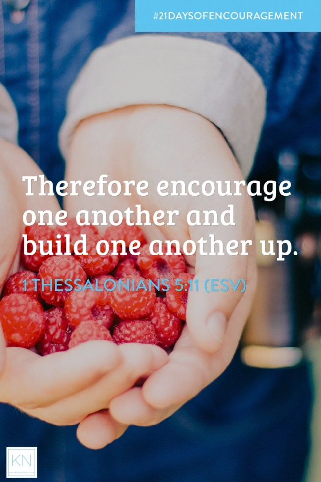 1 thess encourage each other