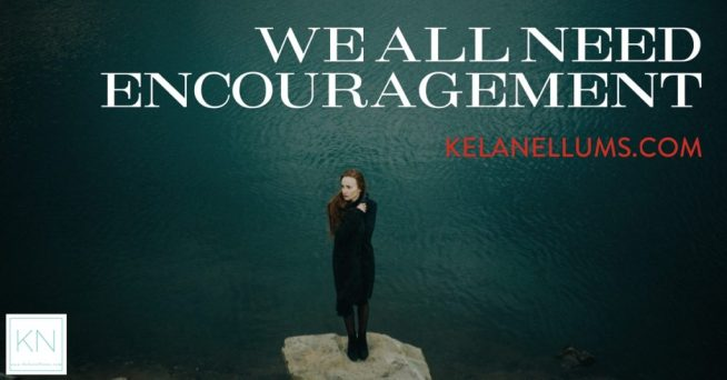 pursuing what is excellent -- we all need encouragement