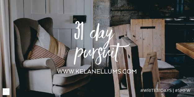 pursuing-what-is-excellent-31-day-pursuit