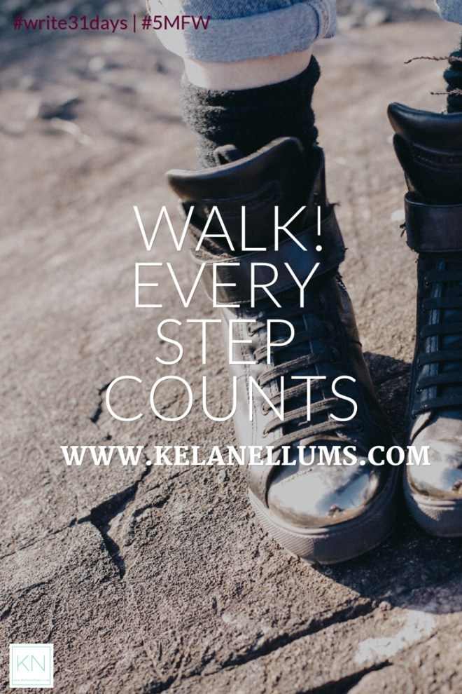 pursuing-what-is-excellent-walk-every-step-counts