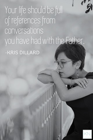 life full of conversations Kris Dillard