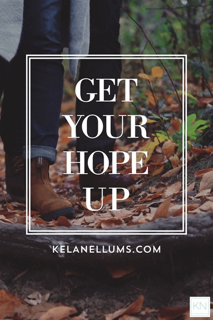 Pursuing What Is Excellent - Get Your Hope Up
