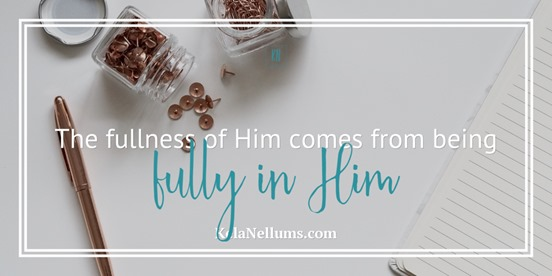 fullness of Him