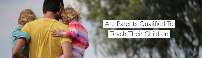 Are parents qualified to teach their children