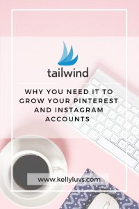 Pin Me! Why you need Tailwind today to grow your Pinterest and Instagram accounts. Learn more at https://www.kellyluvs.com/tailwind