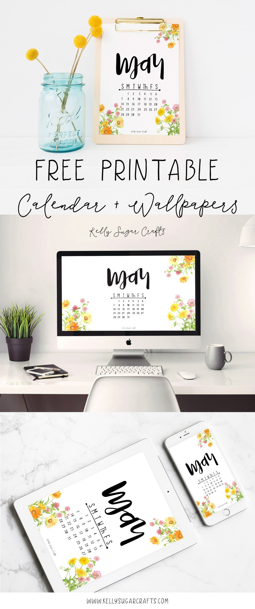 Free Printable May 2017 Calendar and Wallpapers by KellySugarCrafts