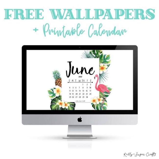 Free June 2017 Printable Calendar and Wallpapers by Kelly Sugar Crafts