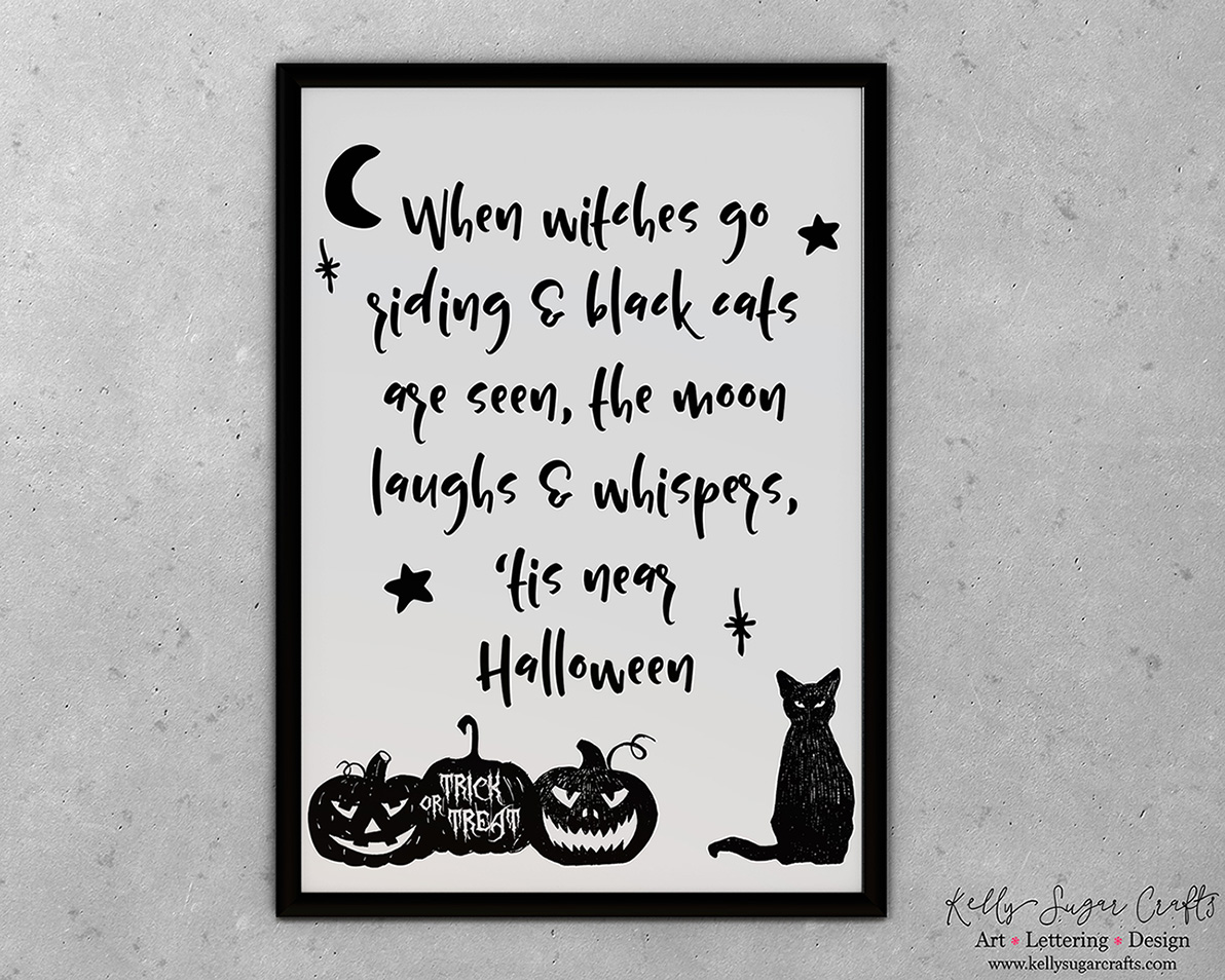 Halloween Printable Art Quote, When Witches Go Riding And Black Cats Are  Seen Quote |
