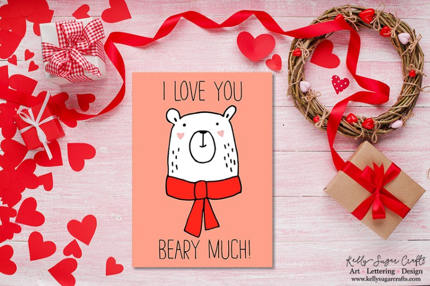I love you beary much Valentine's Day Card Printable by Kelly Sugar Crafts