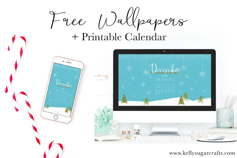 December Calendar Wallpaper 2018 Printable Kelly Sugar Crafts
