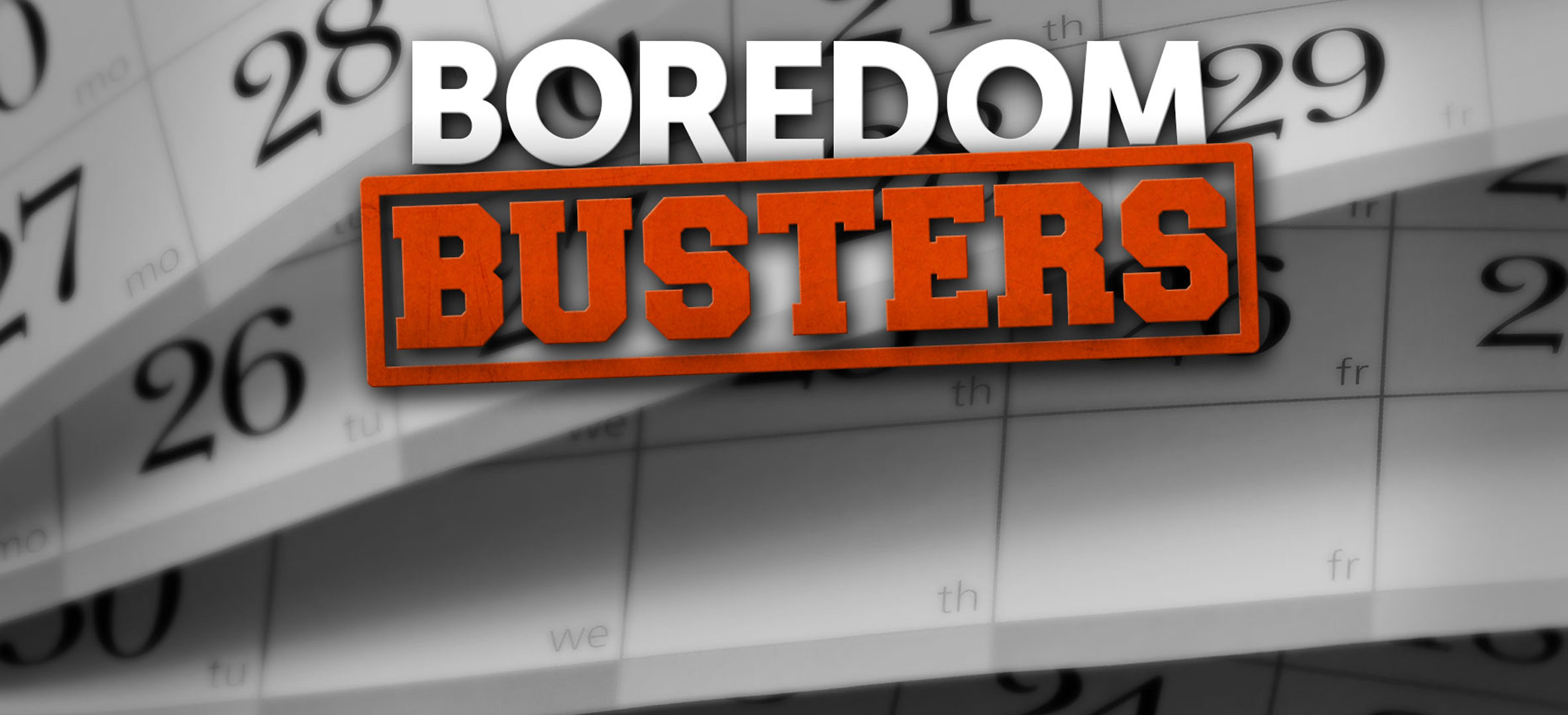 KELO Boredom Busters