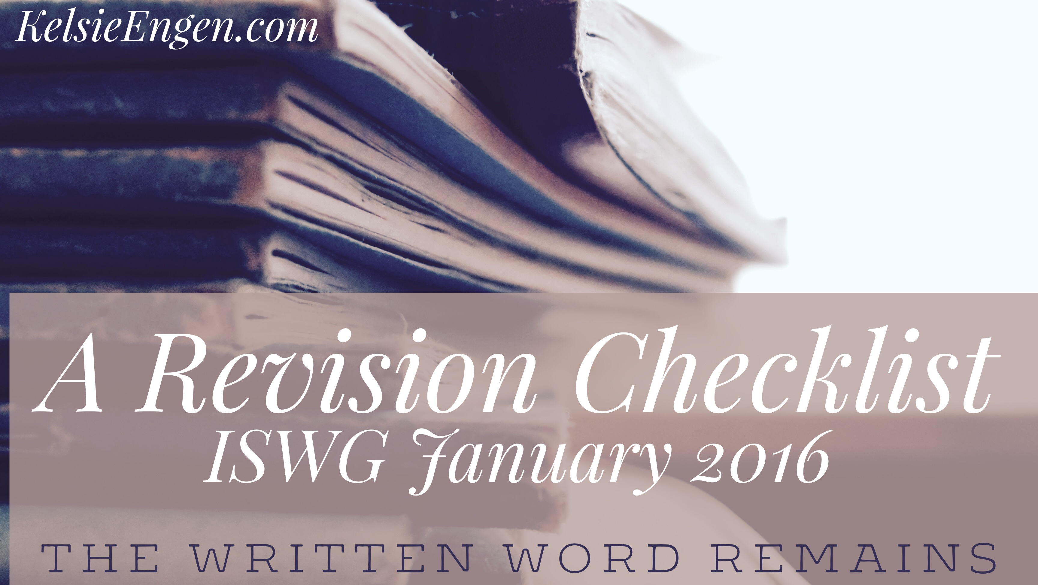 A Revision Checklist, or IWSG: January 2016