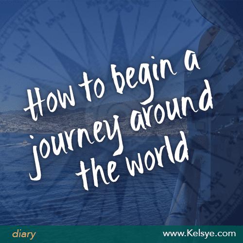 begin journey around the world