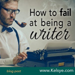 fail_at_being_a_writer