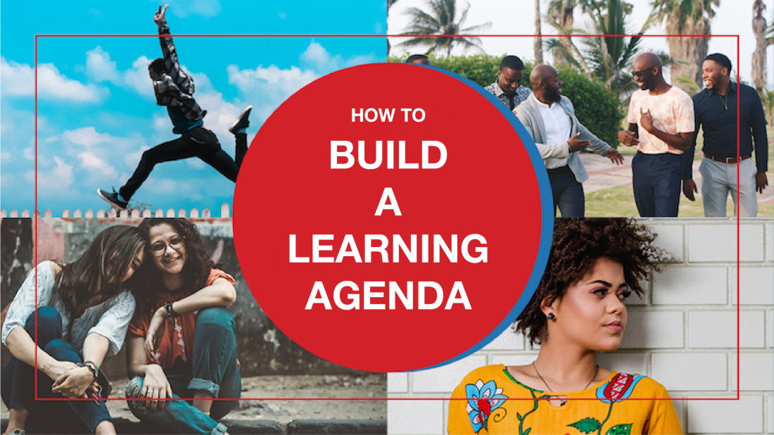 How to Build a Learning Agenda