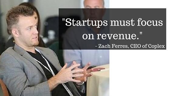Startups must focus on revenue with Zach Ferress
