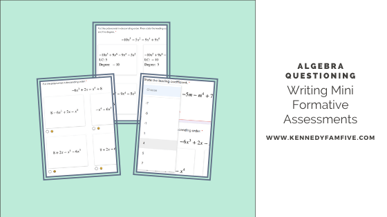 Algebra Questioning: Writing Formative Assessments