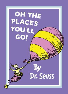 oh the places you ll go