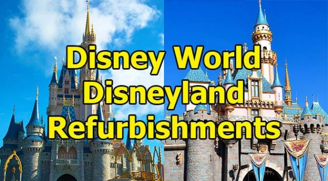 Disney World and Disneyland Attraction Refurbishments