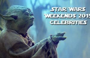 Star Wars Weekends 2015 Celebrites