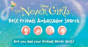 Disney The Nevergirls Best Friends Amabassadors Search Sweepstakes