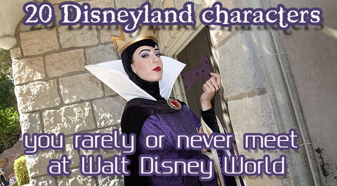 More than 20 Disneyland characters you rarely or never meet at Walt Disney World