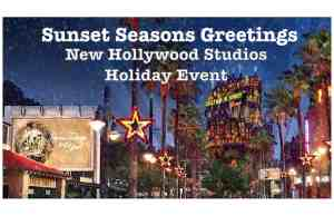 Sunset Seasons Greetings - New Hollywood Studios Holiday Event