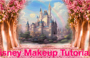 "Disney Makeup ""How To"" Tutorial"