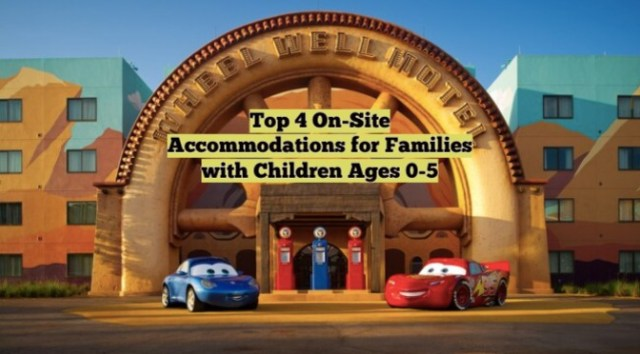 Top 4 On-Site Accommodations for Families with Children Ages 0-5