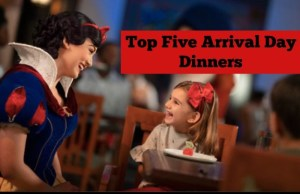 Top Five Arrival Day Dinners