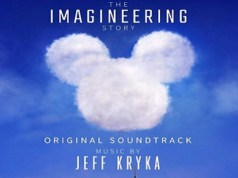 "Disney+'s, ""The Imagineering Story"" Soundtrack Now Available"