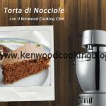 Video Ricetta Torta di Nocciole Piemontese Kenwood
