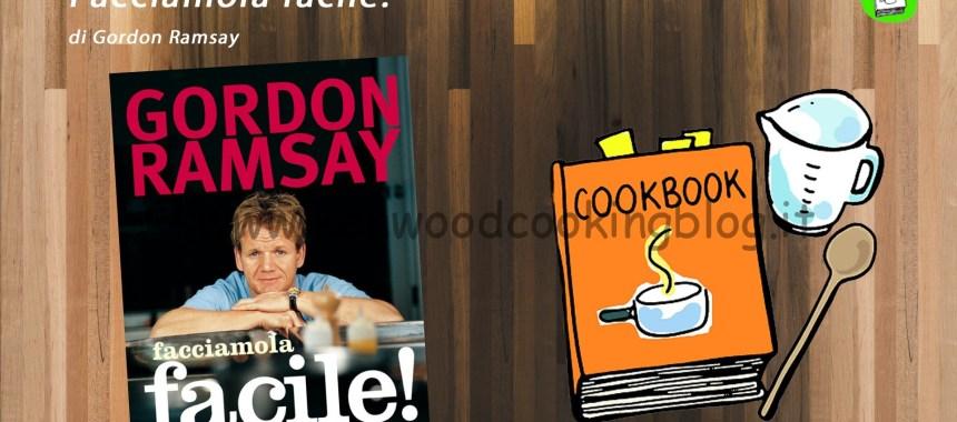 Video recensione libro Facciamola facile! di Gordon Ramsay