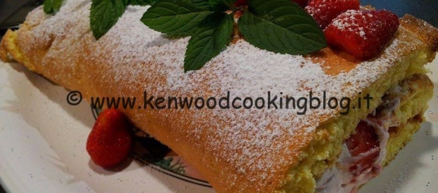 Ricetta rotolo di pan di spagna panna e fragole Kenwood