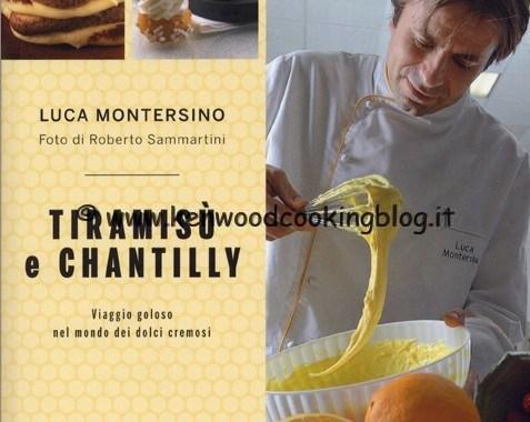 COOK BOOK Tiramisù e Chantilly di Montersino Luca