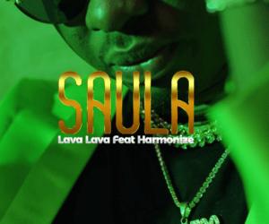Lava Lava Ft Harmonize – Saula