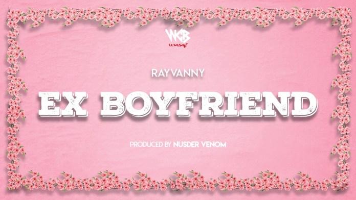 Rayvanny – Ex Boyfriend