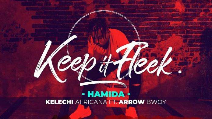 Kelechi Africana Ft. Arrow Bwoy – Hamida